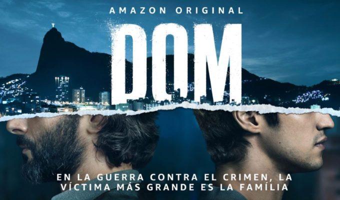 Serie Dom Amazon